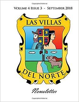 Las Villas del Norte Newsletter Volume 4 Issue 3 - September 2018: Amazon.es: Moises Garza: Libros en idiomas extranjeros
