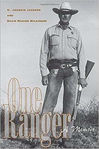 One Ranger: A Memoir (Bridwell Texas History Series): H  Joaquin