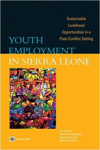 Youth Employment in Sierra Leone: Sustainable Livelihood Opportunities in a Post-Conflict Setting