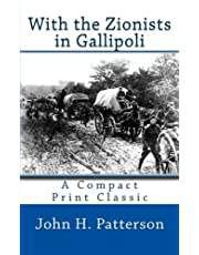 With the Zionists in Gallipoli: A Compact Print Classic