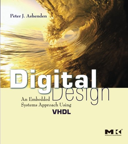 Digital Design (VHDL): An Embedded Systems Approach Using VHDL