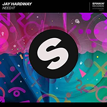 Need It de Jay Hardway en Amazon Music - Amazon.es