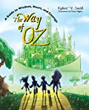 The Way of Oz, Robert V. Smith, 0896727408