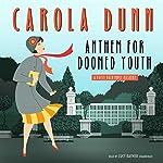 Anthem for Doomed Youth: A Daisy Dalrymple Mystery | Carola Dunn