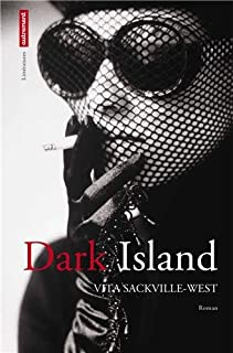Dark Island : roman, Sackville-West, Vita