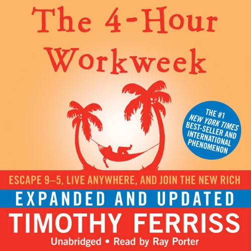 Pdf Business The 4-Hour Workweek: Escape 9-5, Live Anywhere, and Join the New Rich (Expanded and Updated)
