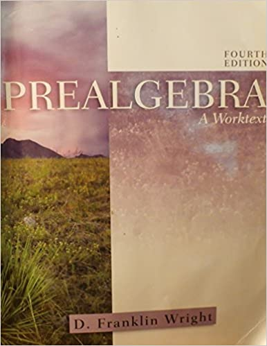Prealgebra a worktext 4th edition isbn 1932628258 d franklin prealgebra a worktext 4th edition isbn 1932628258 d franklin wright amazon books fandeluxe Image collections