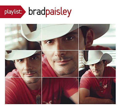 Playlist: The Very Best of Brad Paisley by Sony Legacy