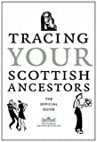 img - for Tracing Your Scottish Ancestors: The Official Guide book / textbook / text book