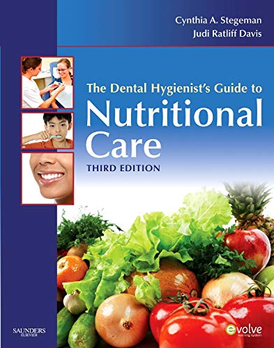 Dental Hygienists Guide - The Dental Hygienist's Guide to Nutritional Care (Evolve Learning System Courses)