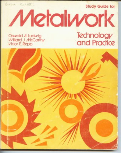 Metalwork Technology and Practice - Study Guide