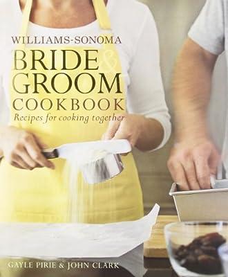 Williams-Sonoma Bride & Groom Cookbook