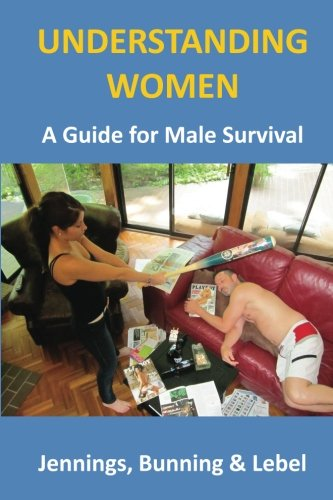 Understanding Women: (A Guide for Male Survival) pdf epub