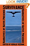 Survivance: Narratives of Native Pres...