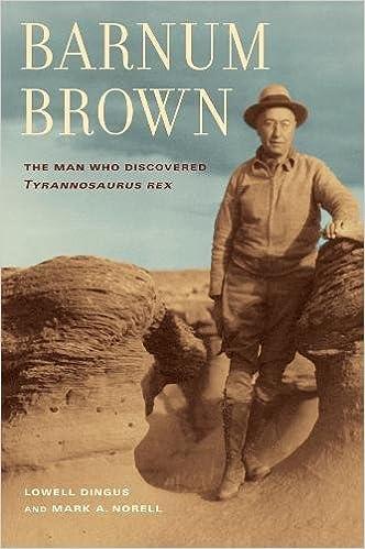Book Barnum Brown: The Man Who Discovered Tyrannosaurus rex