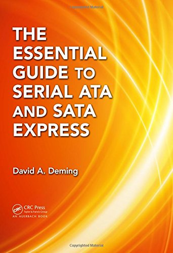 The Essential Guide to Serial ATA and SATA Express (Serial Computer Ata Disk)