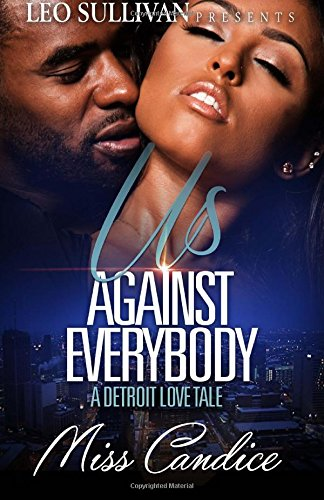 Books : Us Against Everybody: A Detroit Love Tale
