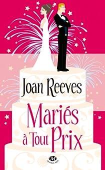 Mariés à tout prix par Reeves