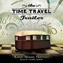 The Time Travel Trailer Audiobook by Karen Musser Nortman Narrated by Valerie Gilbert