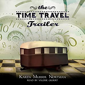 The Time Travel Trailer Audiobook