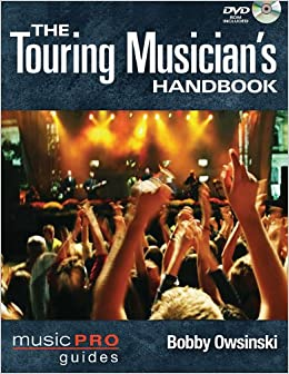 Book The Touring Musician's Handbook (Music Pro Guides)