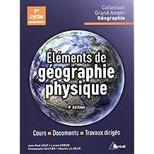 Eléments de géographie physique 4e édi