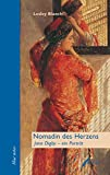 Nomadin des Herzens: Jane Digby - ein Portrait (blue notes)