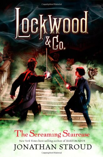 The Screaming Staircase (Lockwood & Co) -