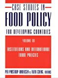 Case Studies in Food Policy for Developing Countries, , 0801475562