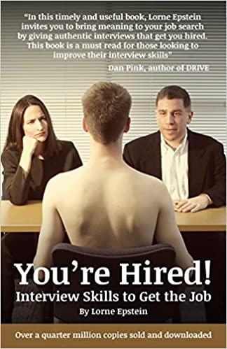 You're Hired! Interview Skills to Get the Job: Interview