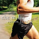 The Miles | Robert Lennon