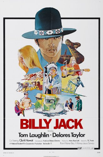 Billy Jack Poster Movie D 11x17 Tom Laughlin Delores Taylor Clark Howat Bert Freed