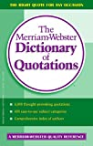 The Merriam-Webster Dictionary of Quotations, Merriam-Webster, Inc. Staff, 0877799040