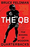 The QB: The Making of Modern Quarterbacks