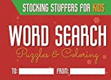 #8: Stocking Stuffers for Kids: word search puzzles and coloring pages ages 4-9