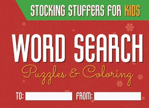Stocking Stuffers for Kids: word search puzzles and coloring pages ages 4-9
