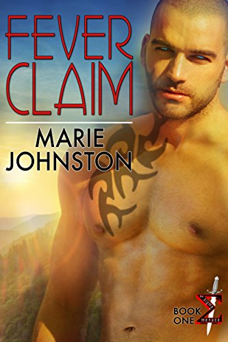 Fever Claim (The Sigma Menace Book 1) by [Johnston, Marie]