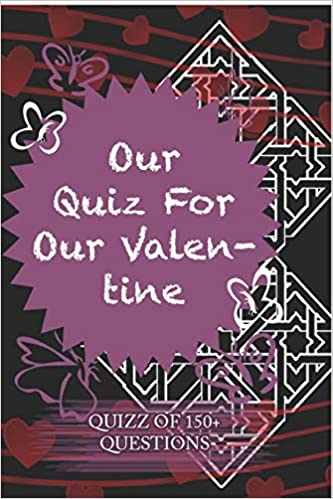 My for boyfriend day what valentines quiz to get Will he