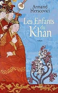 Les Enfants du Khan par Armand Herscovici