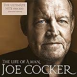 Joe Cocker: The Life Of A Man-The Ultimate Hits 1968-2013 (Audio CD)