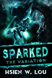 Sparked 2: The Variation