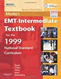 img - for Mosby's EMT-Intermediate Textbook For The 1999 National Standard Curriculum, Revised book / textbook / text book
