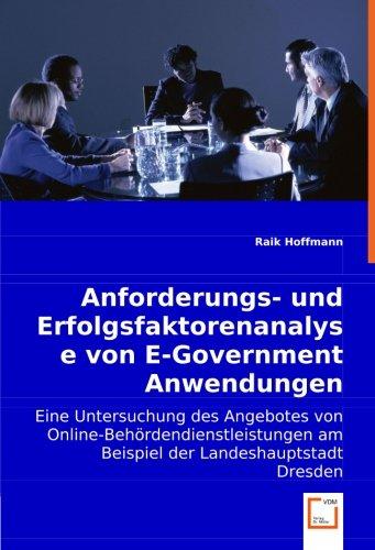 Anforderungs- und Erfolgsfaktorenanalyse von E-Government ...