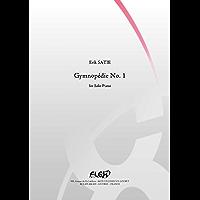 CLASSICAL SHEET MUSIC - Gymnopédie No. 1 - E. SATIE - Solo Piano