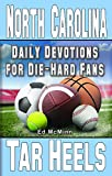 Daily Devotions for Die-Hard Fans North Carolina Tar Heels
