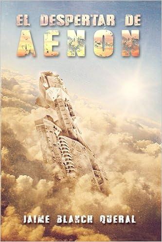 El Despertar de Aenón: Volume 3 (Universo Luminion): Amazon.es: D. Jaime Blanch Queral: Libros