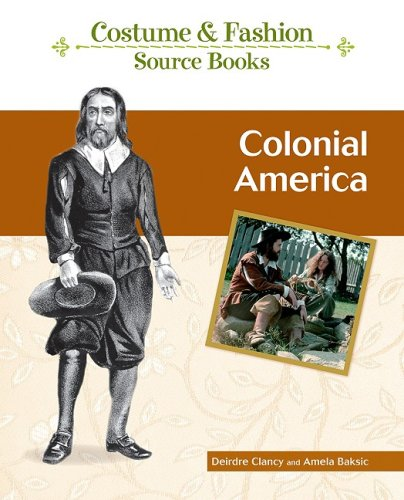 Colonial America (Costume and Fashion Source Books)]()
