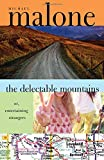 The Delectable Mountains, Michael Malone, 1402200064