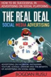 Social Media Advertising: How To Be Successful In Advertising On Social Platforms