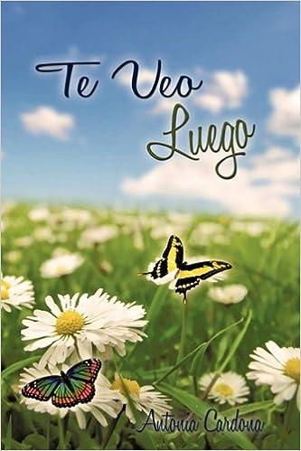 Ebook kindle gratis italiano descargar Te Veo Luego 1449009727 en español PDF FB2